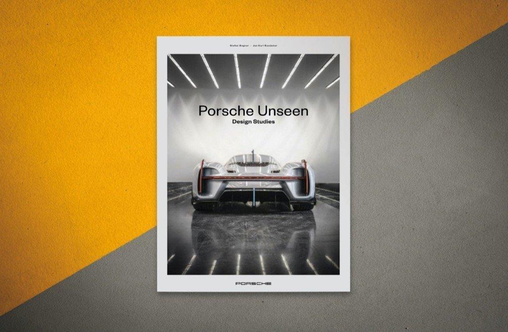 «Porsche Unseen»